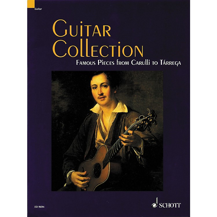 SchottGuitar Collection Famous Pieces from Carulli to Tarrega Standard Notation