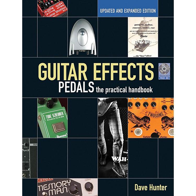 Hal LeonardGuitar Effects Pedals: The Practical Handbook Book/CD