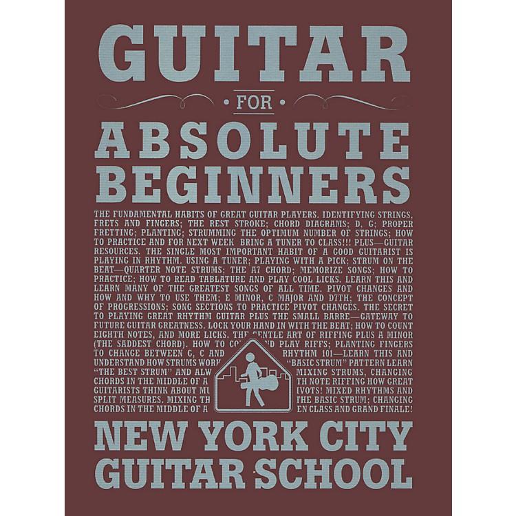 Carl FischerGuitar For Absolute Beginners (Book) New York City Guitar School