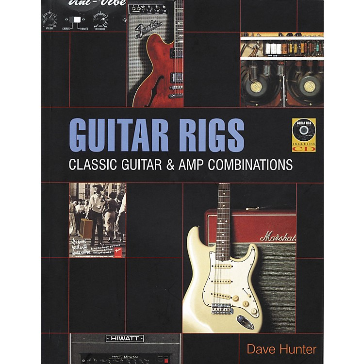 Backbeat BooksGuitar Rigs - Classic Guitar and Amp Combinations (Book/CD)