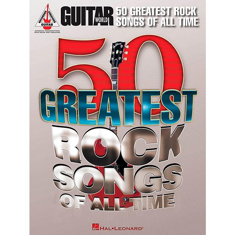 Hal LeonardGuitar World's 50 Greatest Rock Songs Of All Time Guitar Tab Songbook