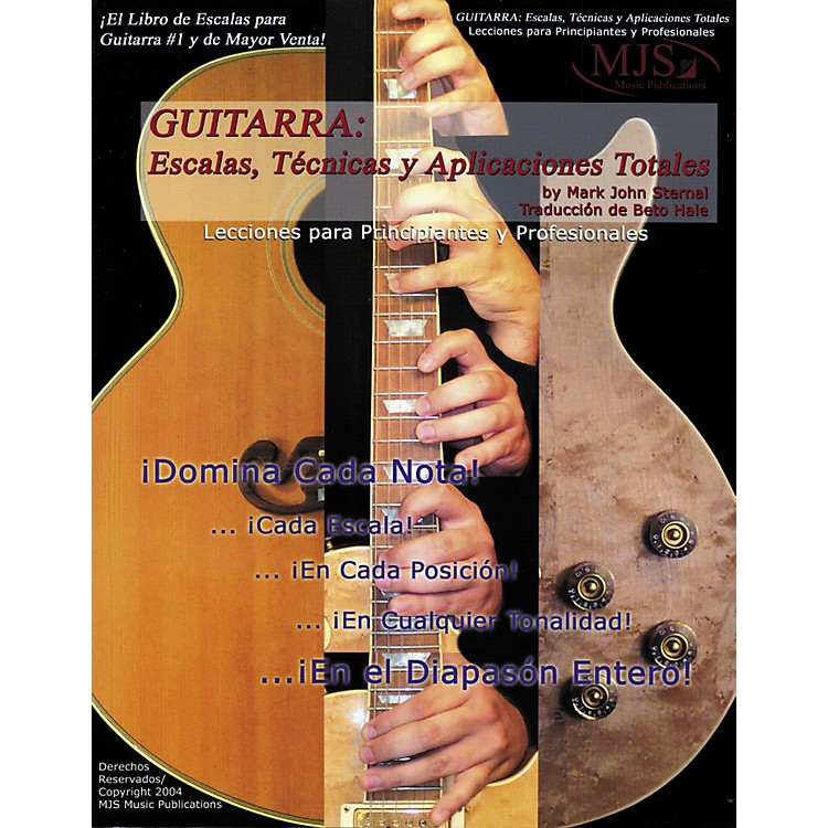 MJS Music PublicationsGuitarra: Escalas, Tecnicas y Aplicaciones Totales (Spanish Book)