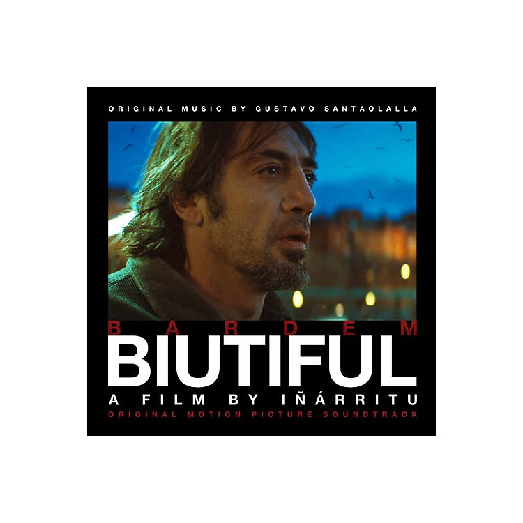 Alliance Gustavo Santaolalla - Biutiful (original Soundtrack)