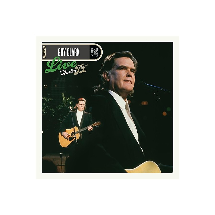 Alliance Guy Clark - Live From Austin, Tx