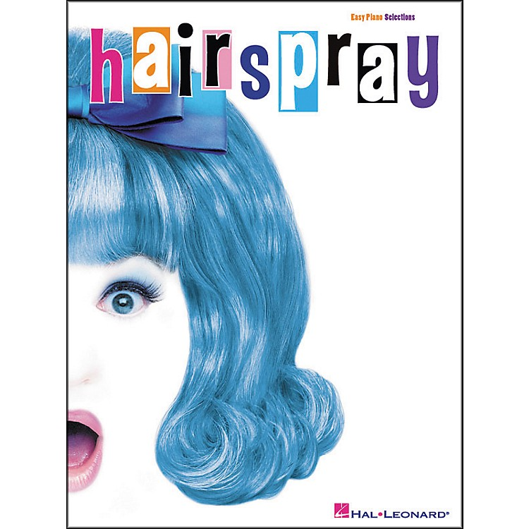 Hal Leonard Hairspray For Easy Piano