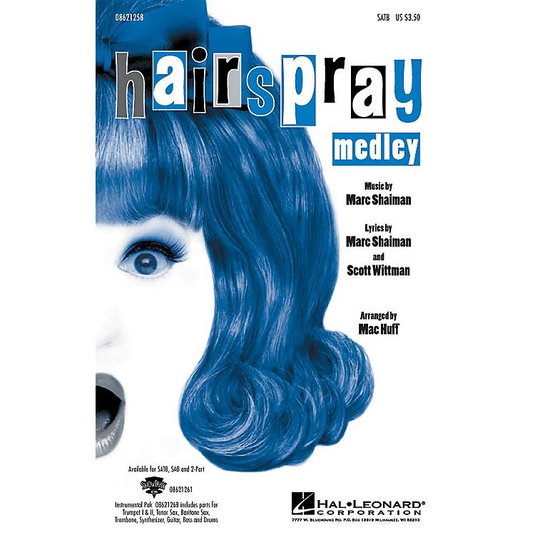 Hal LeonardHairspray (Medley) Combo Parts Arranged by Mac Huff