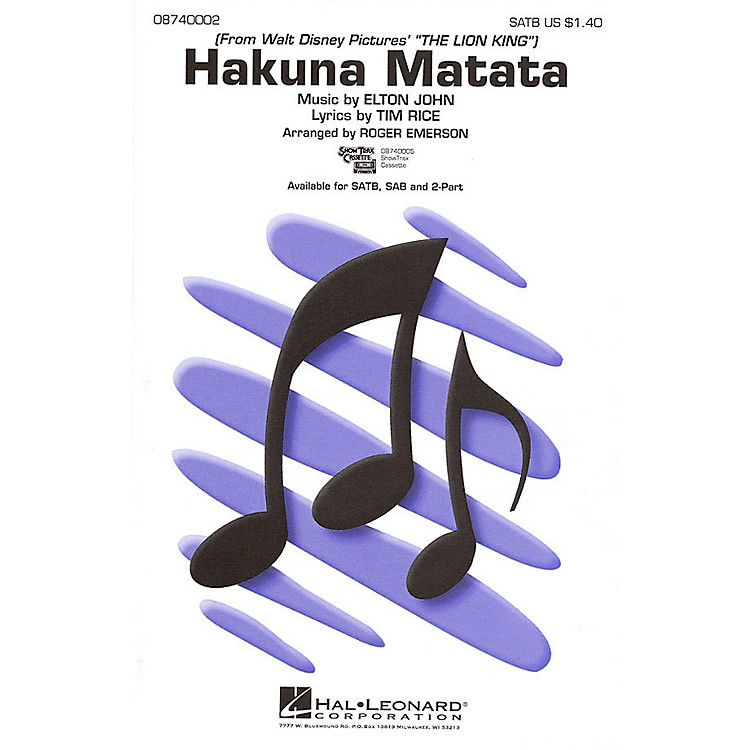 Hal LeonardHakuna Matata (from The Lion King) SATB arranged by Roger Emerson