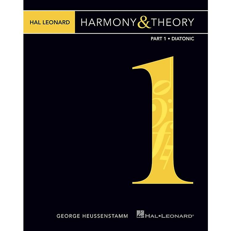 Hal LeonardHal Leonard Harmony & Theory - Part 1: Diatonic Music Instruction Series Softcover by George Heussenstamm