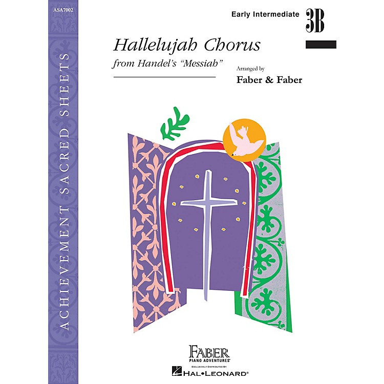 Faber Piano AdventuresHallelujah Chorus Faber Piano Adventures Series by George Frideric Handel (Level Early Inter/Level 3B)