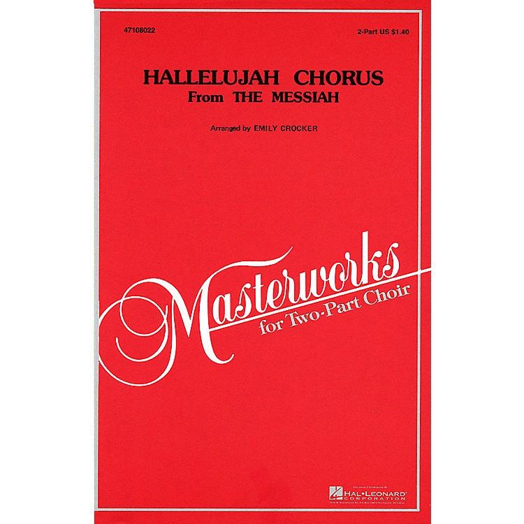 Hal LeonardHallelujah Chorus (from Messiah) 2-Part arranged by Emily Crocker
