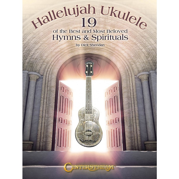 Centerstream PublishingHallelujah Ukulele Fretted Series Softcover Written by Dick Sheridan