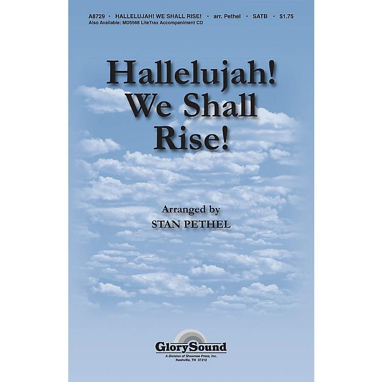 Shawnee PressHallelujah! We Shall Rise! SATB arranged by Stan Pethel