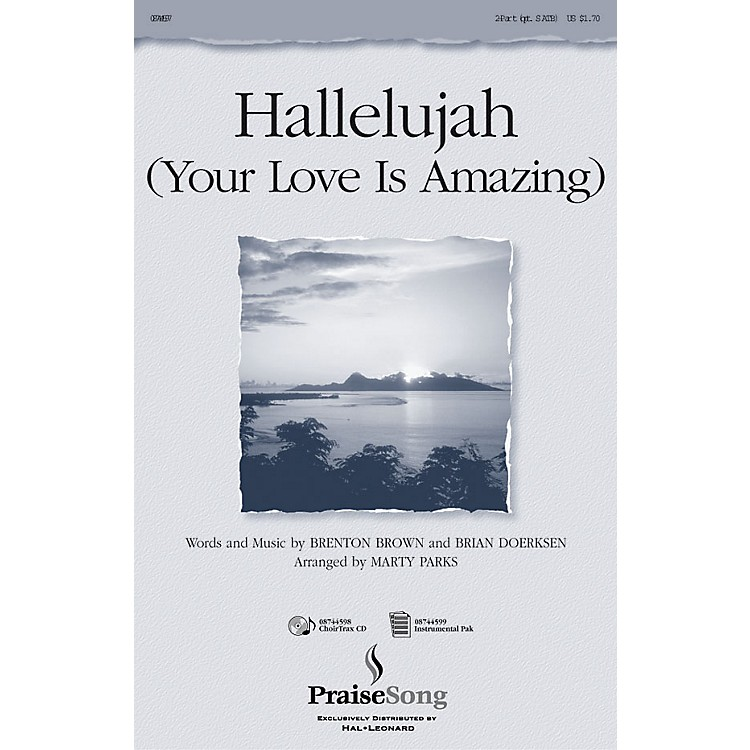 PraiseSongHallelujah (Your Love Is Amazing) IPAKS Arranged by Marty Parks