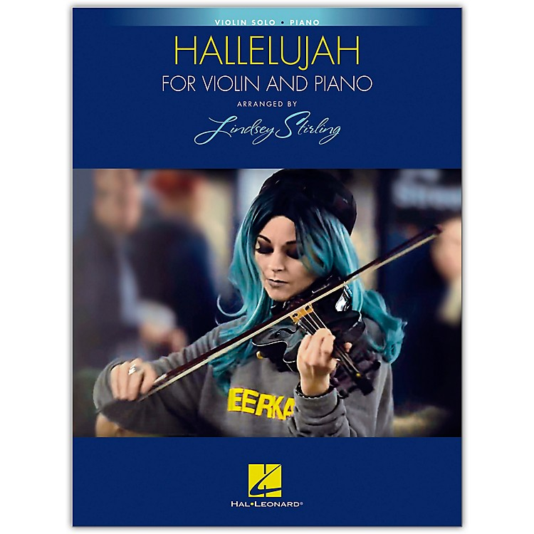 Hal Leonard Hallelujah arranged by Lindsey Stirling for Violin and Piano
