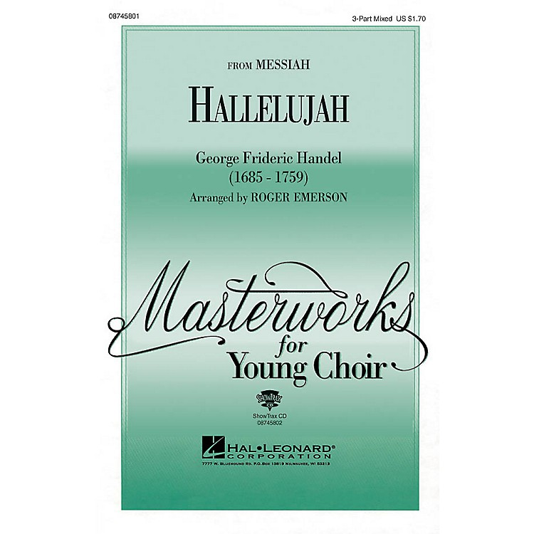 Hal LeonardHallelujah (from Messiah) 3-Part Mixed arranged by Roger Emerson
