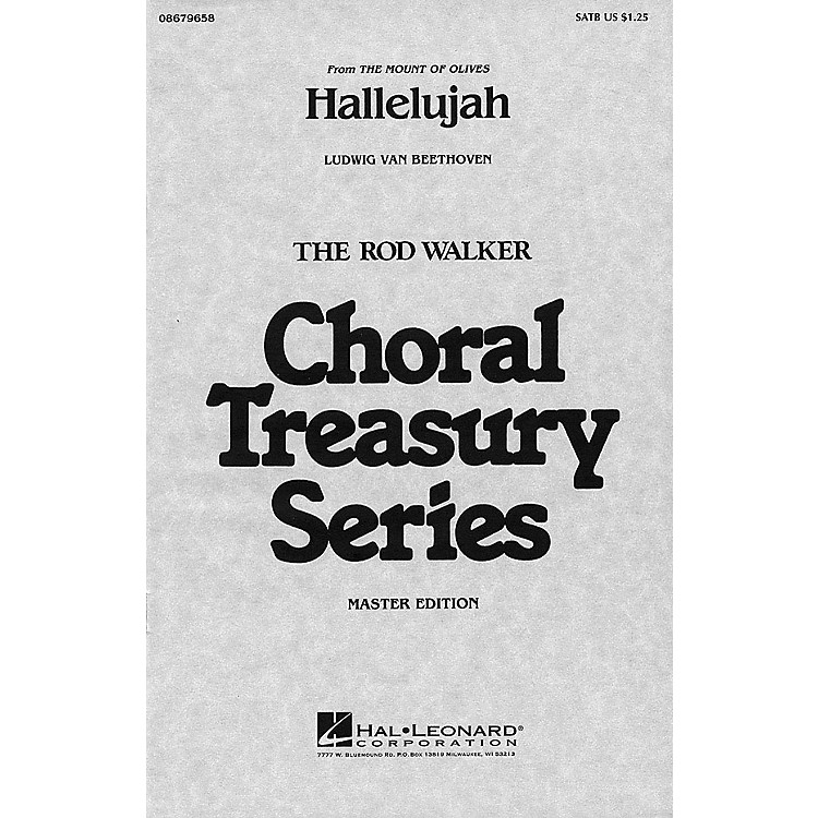 Hal LeonardHallelujah (from The Mount of Olives) SATB arranged by Rod Walker
