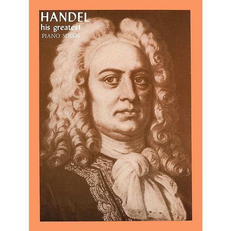 Ashley Publications Inc.Handel - His Greatest His Greatest (Ashley) Series