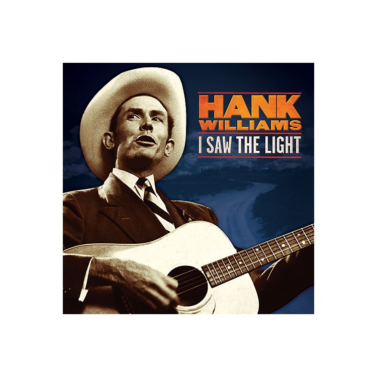AllianceHank Williams - I Saw the Light: The Unreleased Recordings