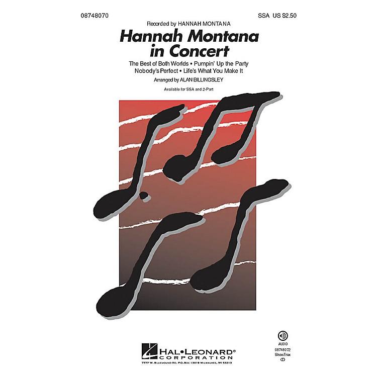 Hal LeonardHannah Montana in Concert 2-Part by Hannah Montana Arranged by Alan Billingsley