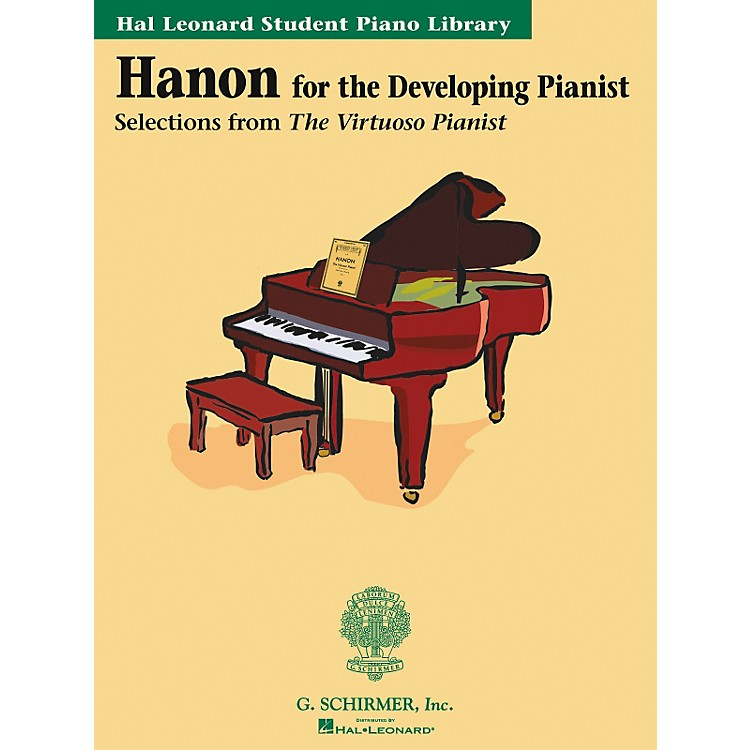 G. SchirmerHanon For The Developing Pianist Book Only Technique Classics Hal Leonard Student Piano Library by Phillip Keveren