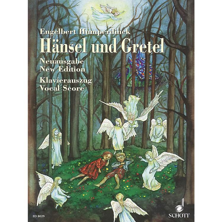 SchottHansel und Gretel (Fairy-tale Opera in Three Acts) Vocal Score Composed by Engelbert Humperdinck