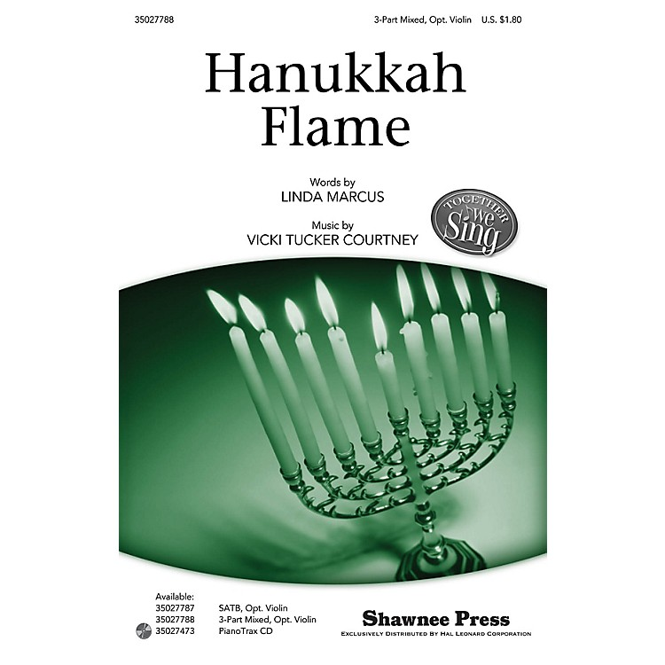 Shawnee PressHanukkah Flame (Together We Sing Series) 3-PART MIXED composed by Vicki Tucker Courtney