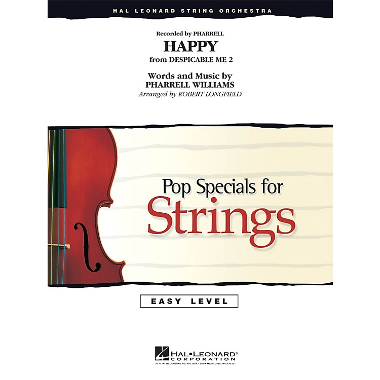 Hal LeonardHappy Easy Pop Specials For Strings Series by Pharrell Williams Arranged by Robert Longfield