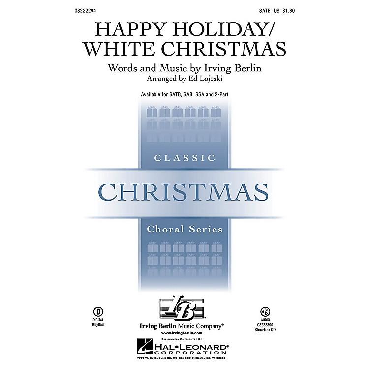 Hal LeonardHappy Holiday/White Christmas 2-Part Arranged by Ed Lojeski