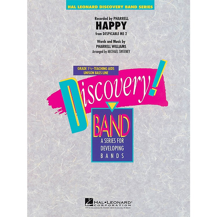 Hal LeonardHappy (from Despicable Me 2) Concert Band Level 1.5 by Pharrell Arranged by Michael Sweeney