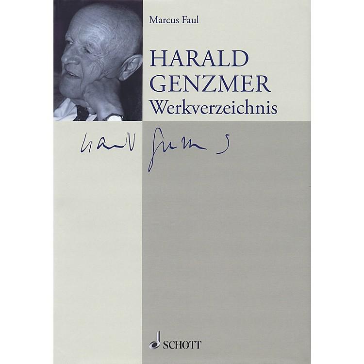 SchottHarald Genzmer: Werkverzeichnis (German Text) Schott Series Hardcover by Harald Genzmer