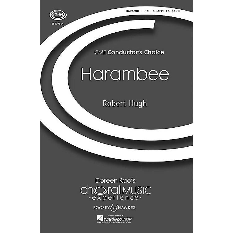 Boosey and HawkesHarambee (CME Conductor's Choice) SATB a cappella composed by Robert Hugh
