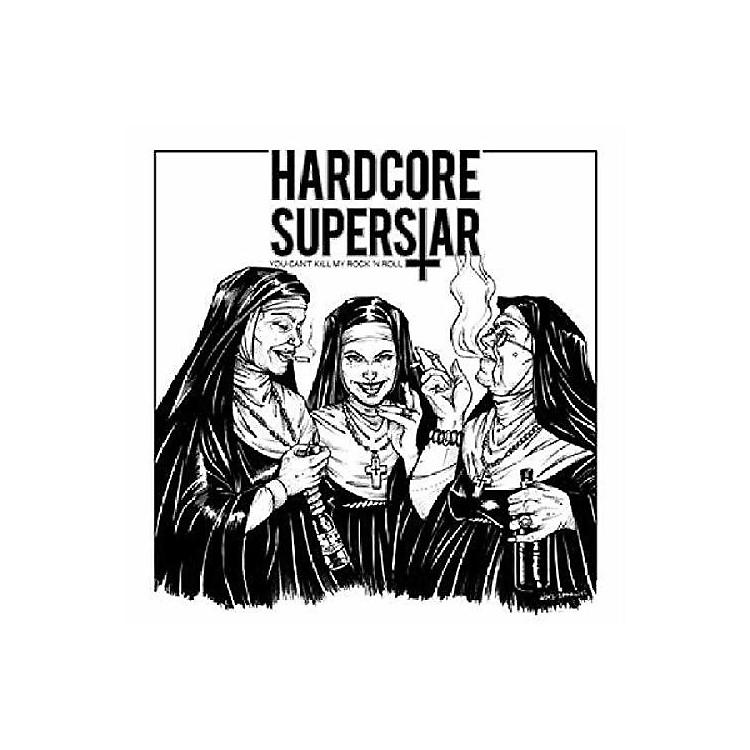 AllianceHardcore Superstar - You Can't Kill My Rock N Roll
