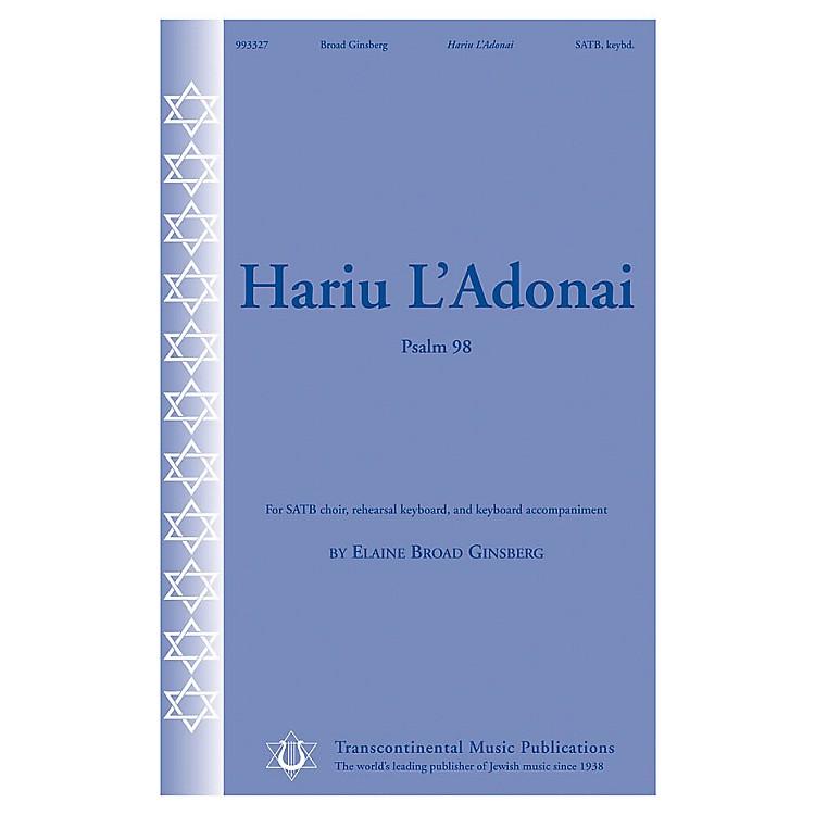 Transcontinental MusicHariu L'Adonai (Psalm 98) SATB composed by Elaine Broad Ginsberg