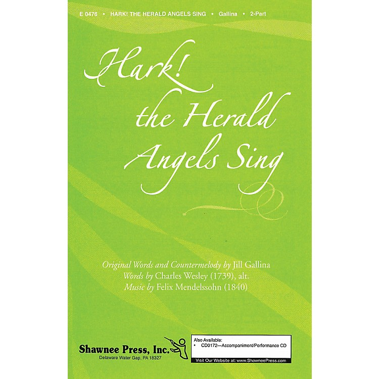 Shawnee Press Hark! The Herald Angels Sing 2-Part arranged by Jill Gallina