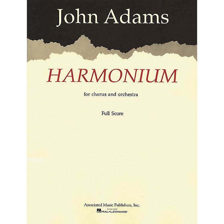 AssociatedHarmonium (Full Score) Score composed by John Adams