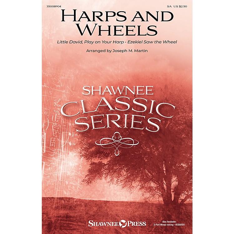 Shawnee PressHarps and Wheels SA arranged by Joseph M. Martin