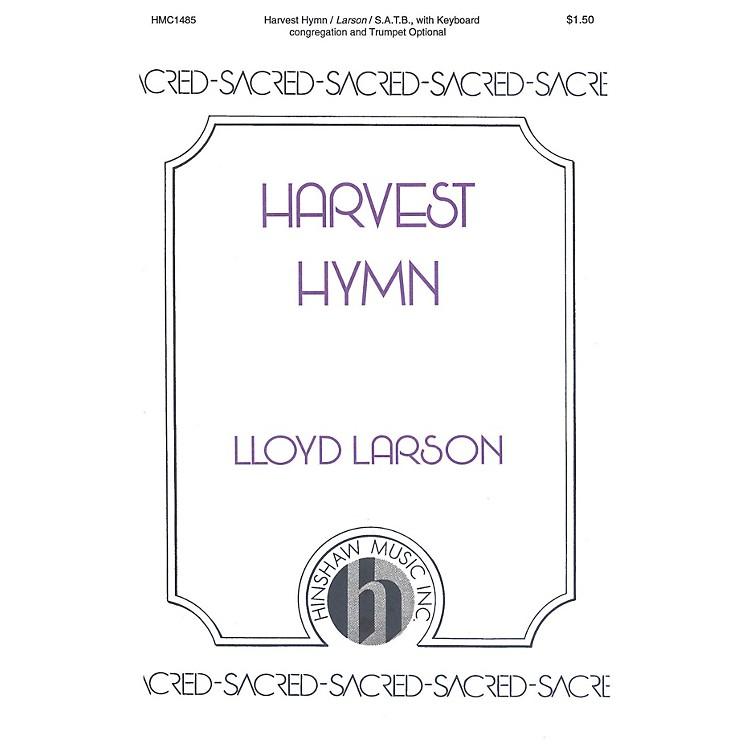 Hinshaw MusicHarvest Hymn SATB composed by Lloyd Larson