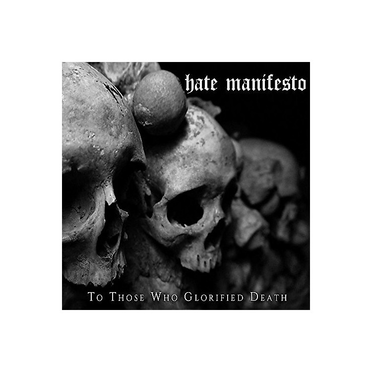 Alliance Hate Manifesto - To Those Who Glorified Death