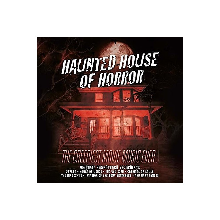 Alliance Haunted House Of Horror: Creepiest Movie Music Ever / Various
