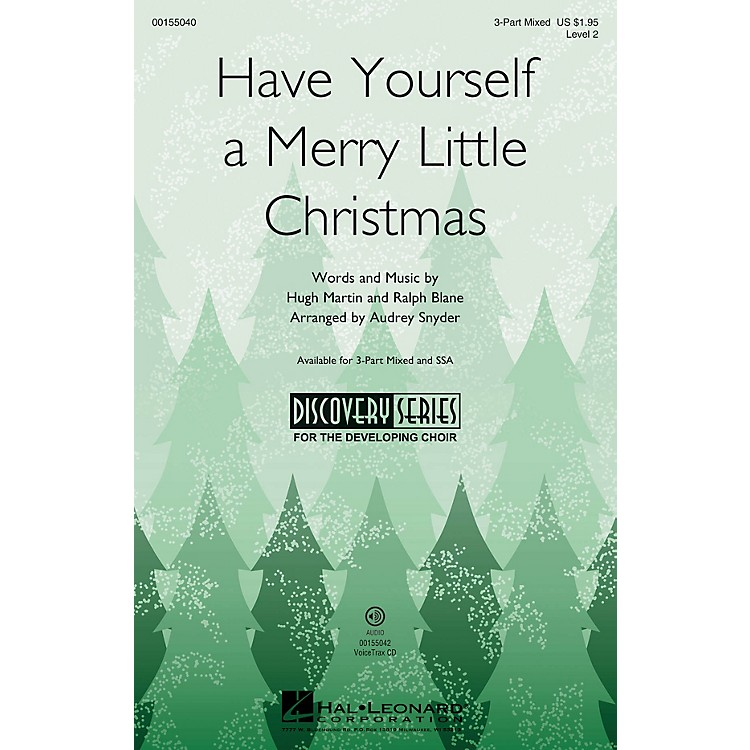 Hal Leonard Have Yourself a Merry Little Christmas (Discovery Level 2) VoiceTrax CD Arranged by Audrey Snyder