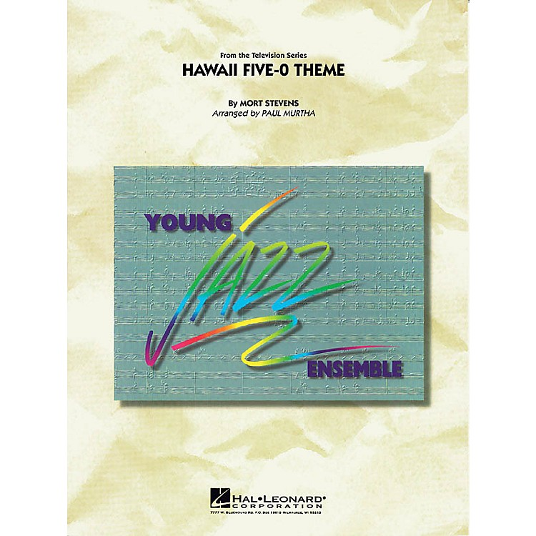 Hal LeonardHawaii Five-O Theme Jazz Band Level 3 Arranged by Paul Murtha