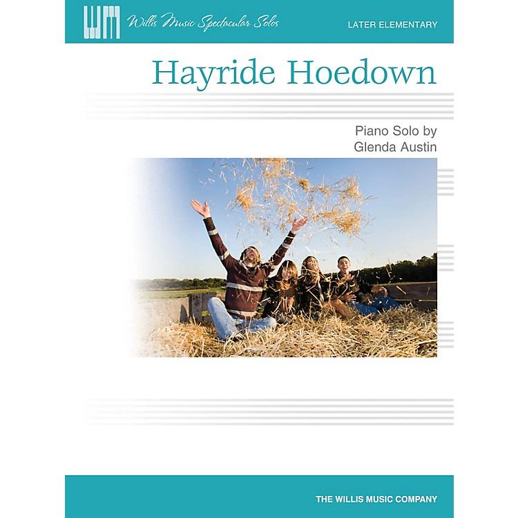 Willis MusicHayride Hoedown (Later Elem Level) Willis Series by Glenda Austin