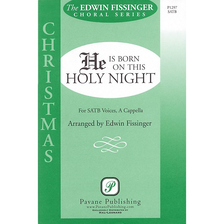 Pavane He Is Born on This Holy Night SATB a cappella arranged by Edwin Fissinger