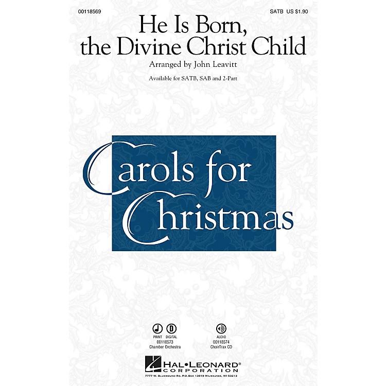 Hal LeonardHe Is Born, the Divine Christ Child 2-Part Arranged by John Leavitt