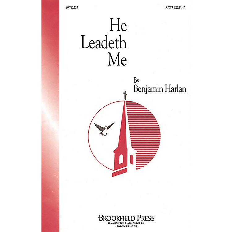 Brookfield He Leadeth Me SATB composed by Benjamin Harlan