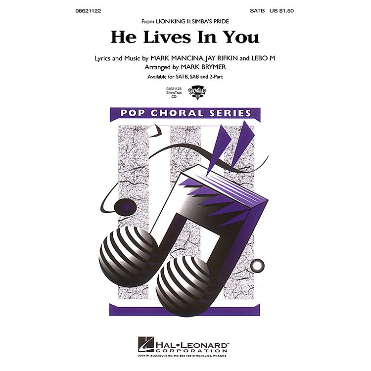 Hal LeonardHe Lives in You (from The Lion King II: Simba's Pride) 2-Part Arranged by Mark Brymer