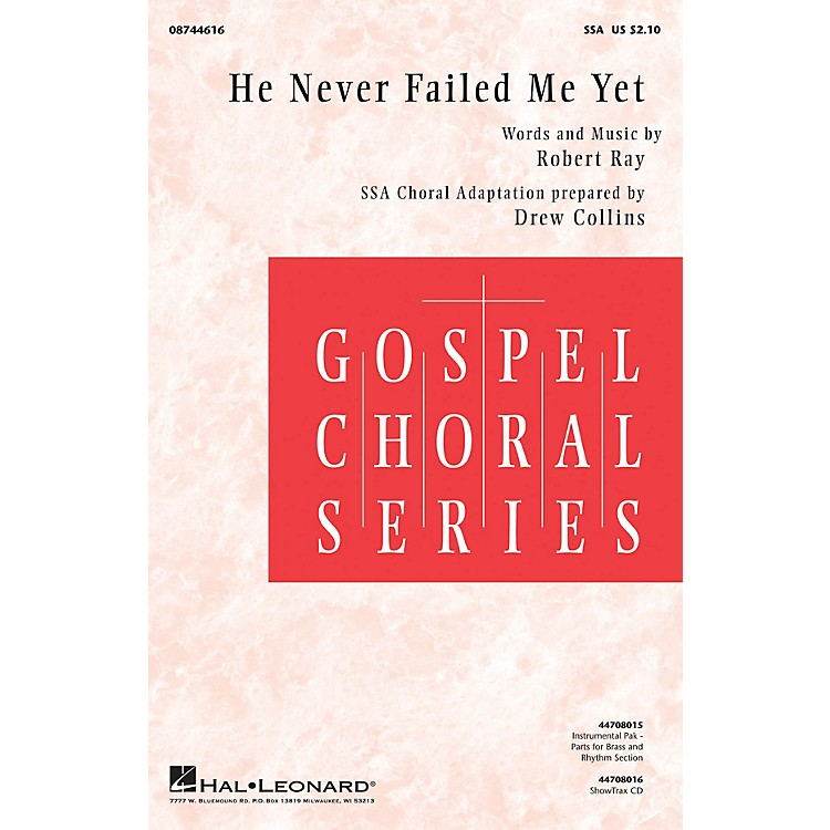 Hal Leonard He Never Failed Me Yet Combo Parts Composed by Robert Ray