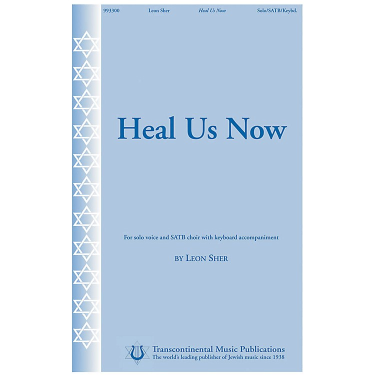 Transcontinental MusicHeal Us Now SATB composed by Leon Sher