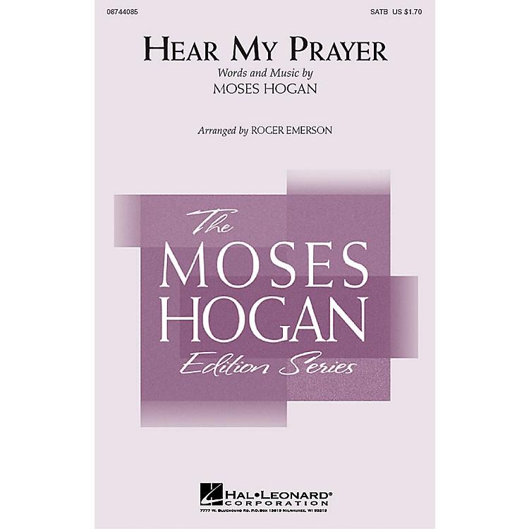 Hal LeonardHear My Prayer SATB arranged by Roger Emerson