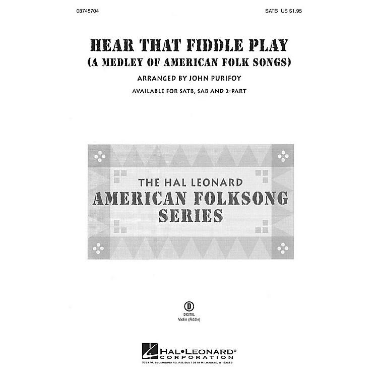 Hal LeonardHear That Fiddle Play (A Medley of American Folk Songs) SATB arranged by John Purifoy